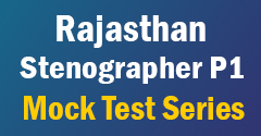 Raj Stenographer P1 Mock Test Series