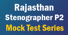 Raj Stenographer P2 Mock Test Series