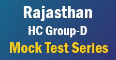 Rajasthan HC Group D Mock Test Series