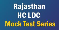 Rajasthan HC LDC Mock Test Series