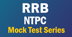 RRB NTPC Mock Test Series